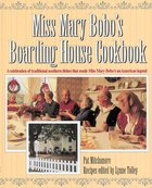 Miss Mary Bobo's Boarding House Cookbook eBook