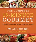 The Complete 15 Minute Gourmet eBook