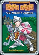 The Mighty Armor (#02 in Toby Digz Series) eBook