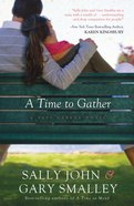 A Time to Gather (#02 in Safe Harbor Series) eBook