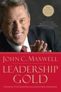 Leadership Gold (Leadership Gold Lesson Series) eBook