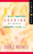 Leading At School (Power Pak Series)