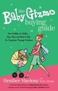 The Baby Gizmo Buying Guide eBook