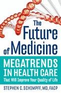The Future of Medicine eBook