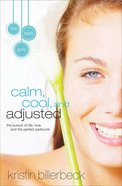 Calm, Cool, and Adjusted (#3 in Spa Girls Series) eBook