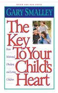 The Key to Your Child's Heart eBook