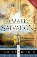 The Mark of Salvation (#03 in Scottish Crown Series) eBook