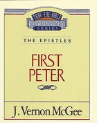 Thru the Bible NT #54: The Epistles (1 Peter) (#54 in Thru The Bible New Testament Series)