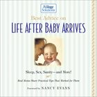 Best Advice on Life After Baby Arrives eBook