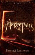 Gatekeepers (#03 in Dreamhouse Kings Series) eBook