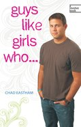 Guys Like Girls Who... eBook