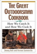 The Great Outdoorsman Cookbook eBook
