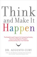 Think, and Make It Happen eBook