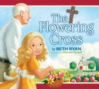 The Flowering Cross (101 Questions About The Bible Kingstone Comics Series) eBook