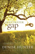 Wof Fiction: Sweetwater Gap (Women Of Faith Fiction Series)