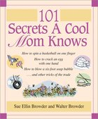 101 Secrets a Cool Mom Knows eBook