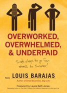 Overworked, Overwhelmed and Underpaid
