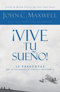 Vive Tu Sueno! (Spanish) (Spa) (Put Your Dream To The Test) eBook