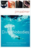 Divine Nobodies eBook