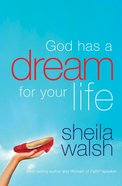 God Has a Dream For Your Life eBook