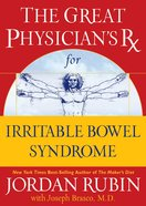 The Great Physician's Rx For Irritable Bowel Syndrome (Prescription) eBook