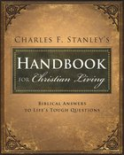 Charles Stanley's Handbook For Christian Living eBook