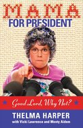 Mama For President eBook