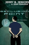 Seclusion Point (#03 in Renegade Spirit Series) eBook