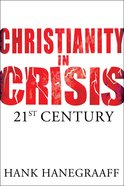Christianity in Crisis: The 21St Century eBook