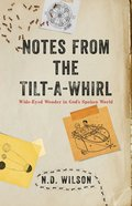 Notes From the Tilt-A-Whirl eBook