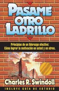 Pasame Otro Ladrillo (Spanish) (Spa) (Hand Me Another Brick) eBook