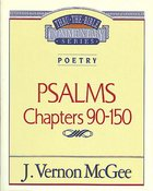 Thru the Bible OT #19: Psalms (Volume 3) (#19 in Thru The Bible Old Testament Series) eBook