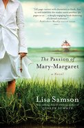 The Passion of Mary-Margaret eBook