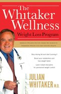 The Whitaker Wellness Weight Loss Program eBook
