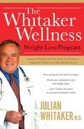 The Whitaker Wellness Weight Loss Program eBook