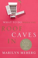 What to Do When the Roof Caves in eBook
