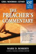 Ezra, Nehemiah & Esther (#11 in Preacher's Commentary Series) eBook