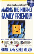 Making the Internet Family Friendly eBook