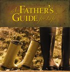 A Father's Guide For Life eBook