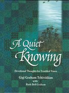 A Quiet Knowing eBook