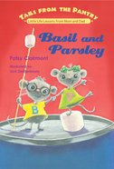 Basil and Parsley (Tails From The Pantry Series) eBook
