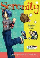Basket Case (#03 in Serenity Teen Series) eBook
