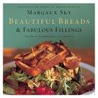Beautiful Breads and Fabulous Fillings eBook