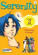 Choosing Change (#09 in Serenity Teen Series)