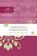 Accepting Forgiveness (Women Of Faith Study Guide Series) eBook