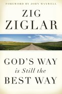 God's Way is Still the Best Way eBook