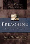 Preaching (John Macarthur Pastor's Library Series) eBook