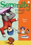 Snow Biz (#05 in Serenity Teen Series) eBook