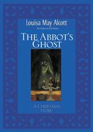 The Abbot's Ghost eBook
