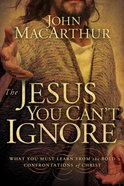 The Jesus You Can't Ignore eBook